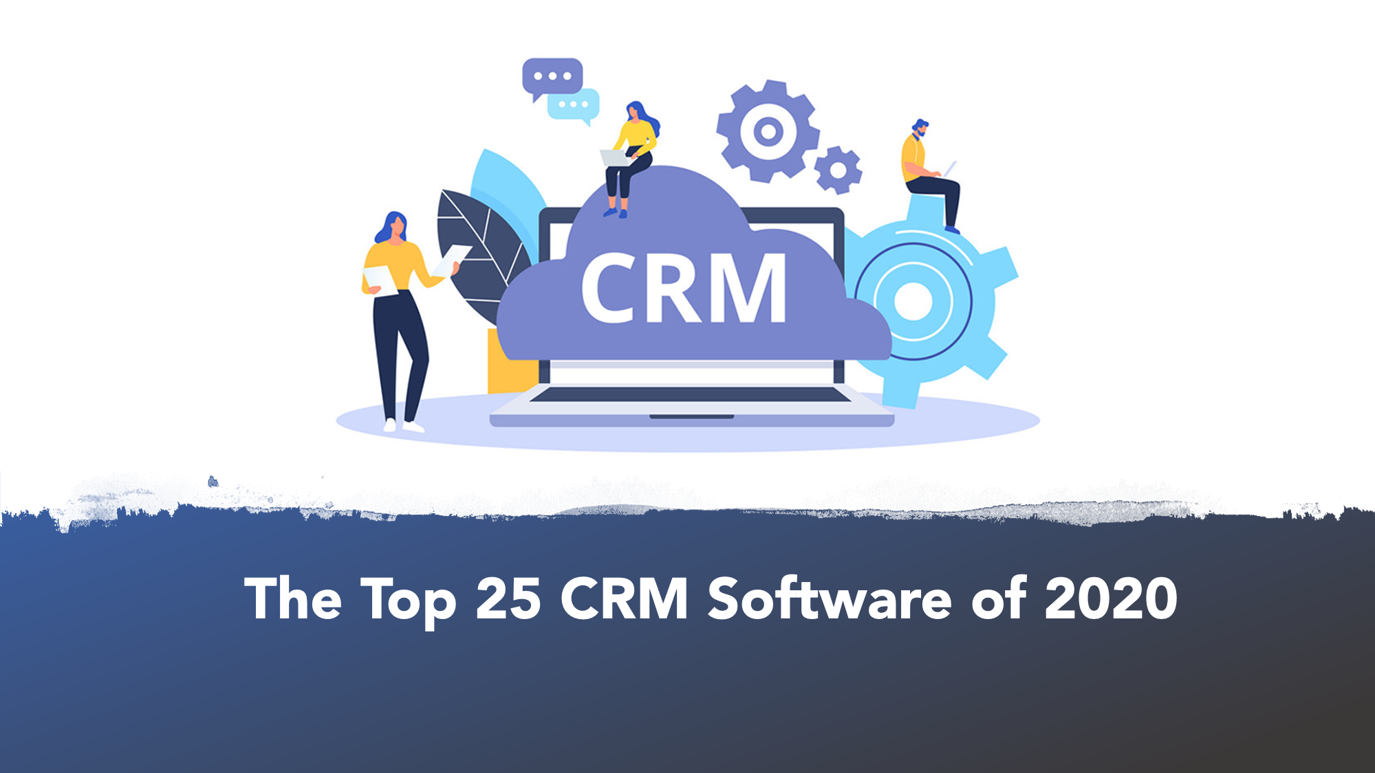 Best Crm For Small Business 2021 The Top 25 CRM Software of 2020 | The Software Report
