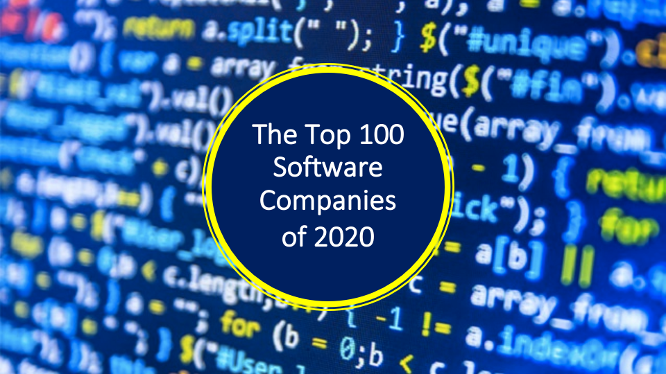 The Top 100 Software Companies Of 2020 The Software Report